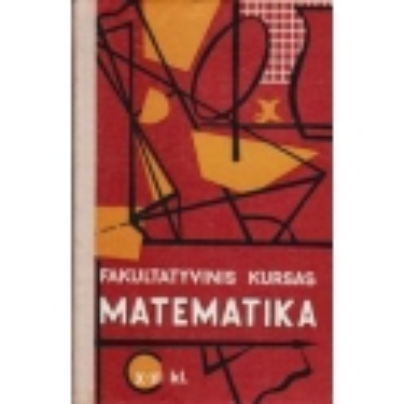 Matematika. Fakultatyvinis kursas X-XI kl./ Skopecas Z.