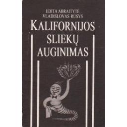 Kalifornijos sliekų auginimas/ Abraitytė E., Rūsys V.