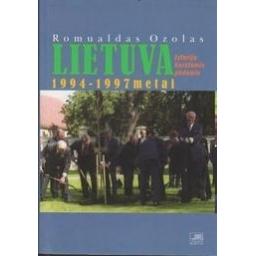 Lietuva. 1994-1997 metai: istorija karštomis pėdomis/ Ozolas R.