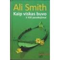 Kaip viskas buvo ir kiti pasakojimai/ Smith A.