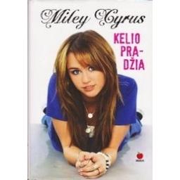 Kelio pradžia/ Cyrus Miley