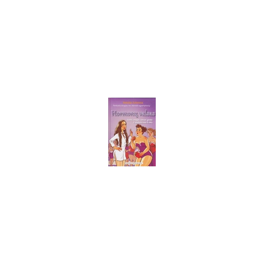 Hormonų valsas/ Zubareva N.