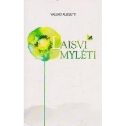 Laisvi mylėti/ Albisetti V.