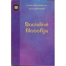 Socialinė filosofija/ Morkūnienė J.
