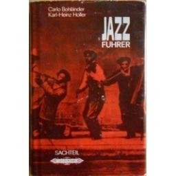 JAZZFÜHRER in zwei Bänden/ Bohlander Carlo, Karl-Heinz Holler