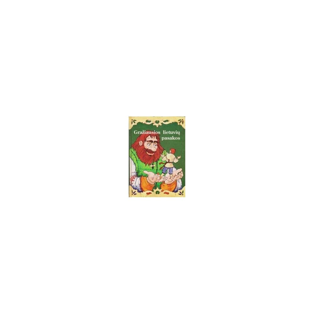 Gražiausios lietuvių pasakos (II knyga)
