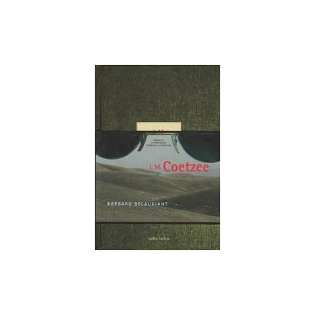 Barbarų belaukiant/ Coetzee J. M.