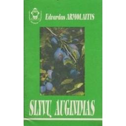 Slyvų auginimas/ Armolaitis E.