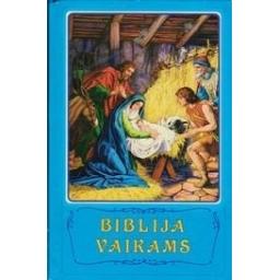 Biblija vaikams/ Arapovič B., Mattelmeki V.