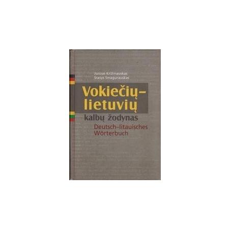Vokiečių-lietuvių kalbų žodynas/ Križinauskas J., Smagurauskas S.