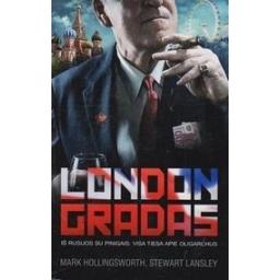 Londongradas/ Hollingsworth M., Lansley S.