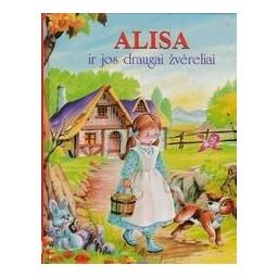 Alisa ir jos draugai žvėreliai/ Weber B.