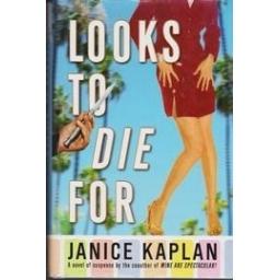 Looks to Die For/ Kaplan J.