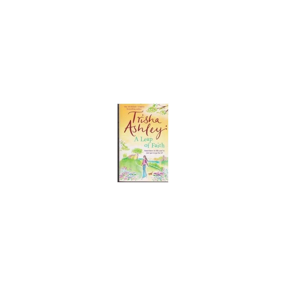 A Leap of Faith/ Ashley T.