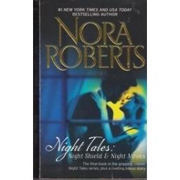 Night Tales: Night Shield&Night Moves/ Roberts N.