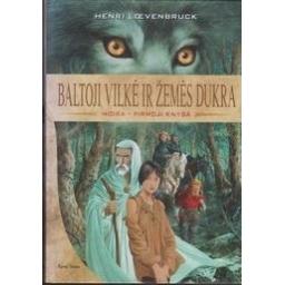 Baltoji vilkė ir Žemės Dukra: Moira (1 knyga)/ Loevenbruck H.