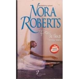 Dviejų šokis: Pas de deux/ Roberts N.