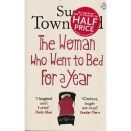 The Woman who Went to Bed for a Year/ Townsend S.