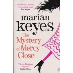 Mystery Of Mercy Close/ Keyes M.