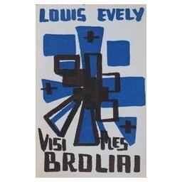 Visi mes broliai/ Evely Louis