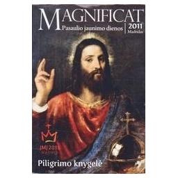 Magnificat. Pasaulio jaunimo dienos 2011/ Autorių kolektyvas