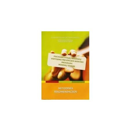 Psichoaktyviųjų medžiagų vartojimo prevencijos mokymo programa mokinių tėvams