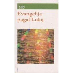 Evangelija pagal Luką/ Autorių kolektyvas