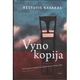 Vyno kopija/ Navakas K.