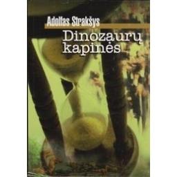 Dinozaurų kapinės: humoras ir satyra/ Strakšys A.