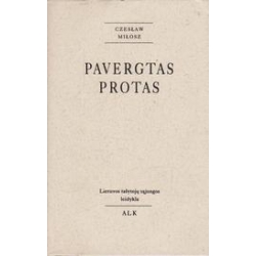 Pavergtas protas/ Milosz C.
