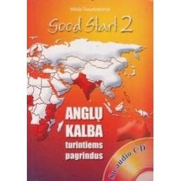 Good Start 2: Anglų kalba turintiems pagrindus/ Šiaudvytienė M.