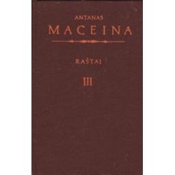 Raštai (III tomas)/ Maceina A.