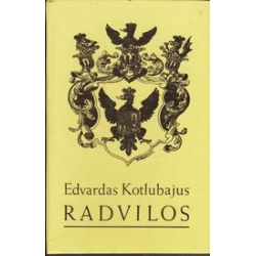Radvilos/ Kotlubajus E.