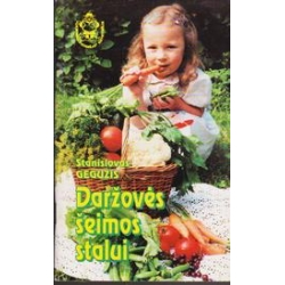 Daržovės šeimos stalui/ Gegužis S.