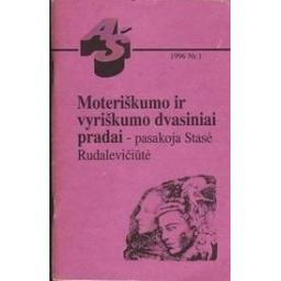 Moteriškumo ir vyriškumo dvasiniai pradai/ Rudalevičiūtė S.