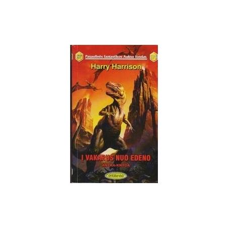 Į vakarus nuo Edeno. Antra knyga (276)/ Harrison H.