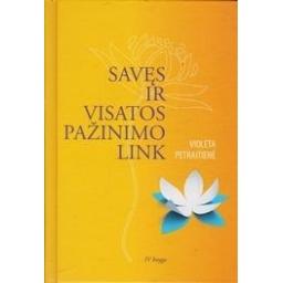 Savęs ir visatos pažinimo link (4 knyga)/ Petraitienė V.
