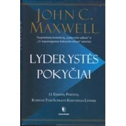 Lyderystės pokyčiai. 11 esminių pokyčių, kuriuos turi suprasti kiekvienas lyderis/ John C. Maxwell