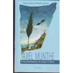Prisiminimai ir mąstymai/ Munthe A.