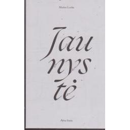 Jaunystė/ Lucka M.