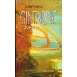 Gintarinė naktis/ Germain Sylvie