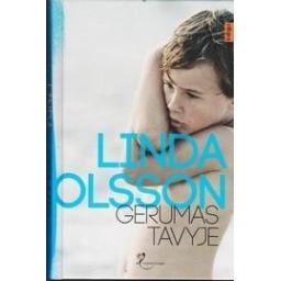 Gerumas tavyje/ Olsson Linda