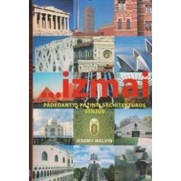 ...izmai padedantys pažinti architektūros stilius/ Melvin J.