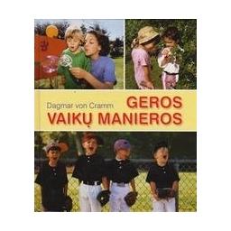 Geros vaikų manieros/ D. von Cramm