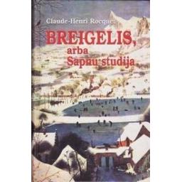 Breigelis arba sapnų studija/ Rocquet C. H.