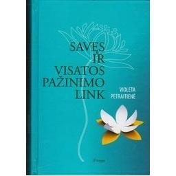 Savęs ir visatos pažinimo link (2 knyga)/ Petraitienė V.