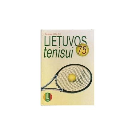 Lietuvos tenisui 75/ Korkutis V.