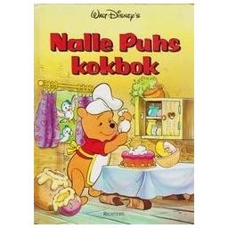 Nalle Puhs kokbok/ Disney W.
