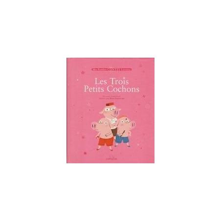 Les Trois Petits Cochons/ Un conte traditionnel