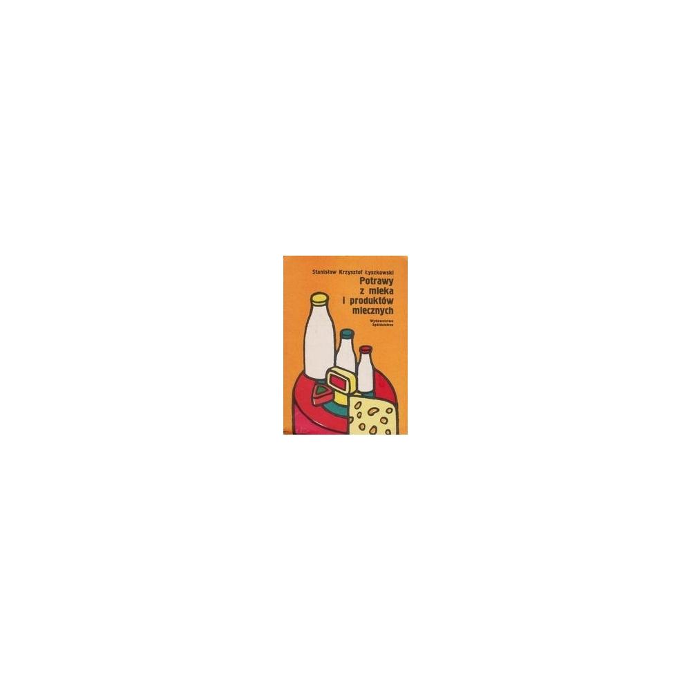 Potrawy z mleka i produktow mlecznych